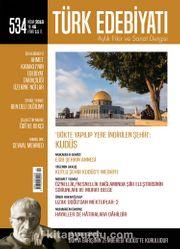 Türk Edebiyatı Aylık Fikir ve Sanat Dergisi Nisan 2018 Sayı 534