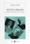 Ahmet Haşim / Bütün Şiirleri