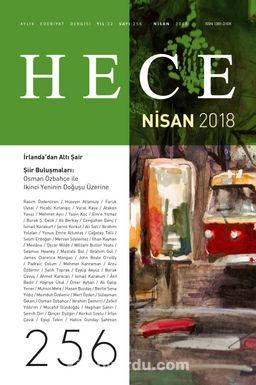 Sayı:256 Nisan 2018 Hece Aylık Edebiyat Dergisi Dosya: İrlanda'dan Altı Şair