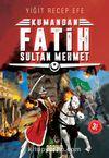 Kumandan Fatih Sultan Mehmet
