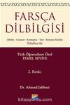 Farsça Dilbilgisi (Metin-Gramer-Konuşma-Test-Konulu Sözlük) Telaffuz ile & Türk Öğrencilere Özel (Temel Düzeyi)