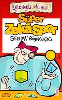 Süper Zeka Spor - Serhan Büyükkeçeci pdf epub