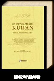 En Büyük Mu'cize Kur'an (Ciltli)