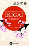 İkigai & Japon Yaşam Sanatı