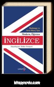 Başlangıç ve Orta Düzey İçin Modern Öğreten İngilizce