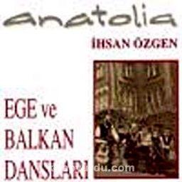 Ege ve Balkan Dansları