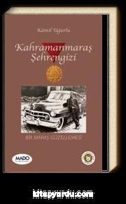 Kahramanmaraş Şehrengizi