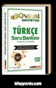 2018 KPSS Süvari Komisyon Türkçe Tamamı Çözümlü Soru Bankası