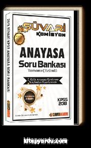 2018 KPSS Süvari Komisyon Anayasa Tamamı Çözümlü Soru Bankası