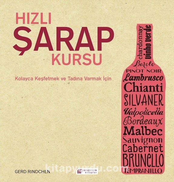 Hızlı Şarap Kursu - Gerd Rindchen pdf epub