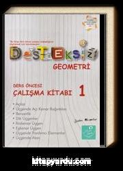 Desteksiz Geometri Ders Öncesi Çalışma Kitabı 1