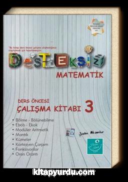 Desteksiz Matematik Ders Öncesi Çalışma Kitabı 3