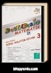 Desteksiz Matematik Ders Öncesi Konu Anlatım Kitabı 3