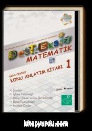 Desteksiz Matematik Ders Öncesi Konu Anlatım Kitabı 1