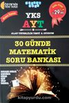 YKS-AYT 30 Günde Matematik Soru Bankası (Karmaşık Sayılar, Logaritma, Diziler, Limit, Türev, İntegral)