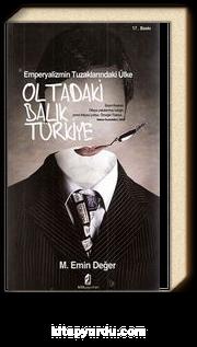 Oltadaki Balık Türkiye & Emperyalizmin Tuzaklarındaki Ülke