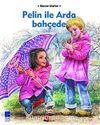 Pelin ile Arda Bahçede