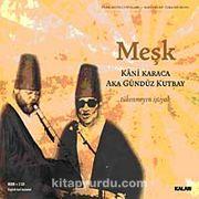 Meşk (2 CD + Kitapçık)