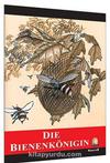 Die Bienenkönigen / Seviye 2