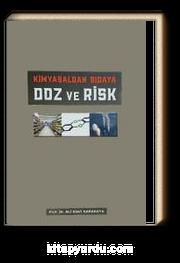 Kimyasaldan Gıdaya & Doz ve Risk