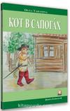 Kırmızı Çizmeli Kedi (Rusça Hikaye) / Seviye 2