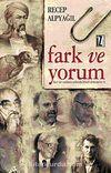 Fark ve Yorum & Kur'an'ı Anlama Yolunda Felsefi Denemeler II