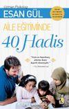 Aile Eğitiminde 40 Hadis
