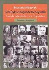 Türk Öykücülüğünde Deneysellik & Farklı Metinler ve Öyküler