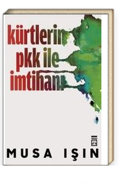 Kürtlerin PKK ile İmtihanı