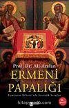 Ermeni Papalığı & Eçmiyazin Kilisesi'nde Stratejik Savaşlar