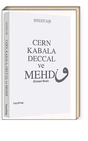 Cern Kabala Deccal ve Mehdi (Cennet Sözü)