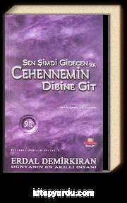 Sen Şimdi Gidecen ya Cehennem'in Dibine Git & Ben Bağrıma Taş Basarım (Cep Boy)