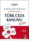 Türk Ceza Kanunu Öz Kitap & Bilimsel Görüşler Yargıtay CGK ve Ceza Daireleri Kararları Işığında Notlu-Atıflı-Uygulamalı