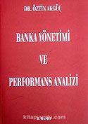 Banka Yönetimi ve Performans Analizi