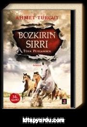 Bozkırın Sırrı & Türk Peygamber