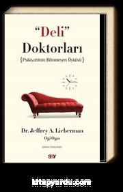 Deli Doktorları & Psikiyatrinin Bilinmeyen Öyküsü