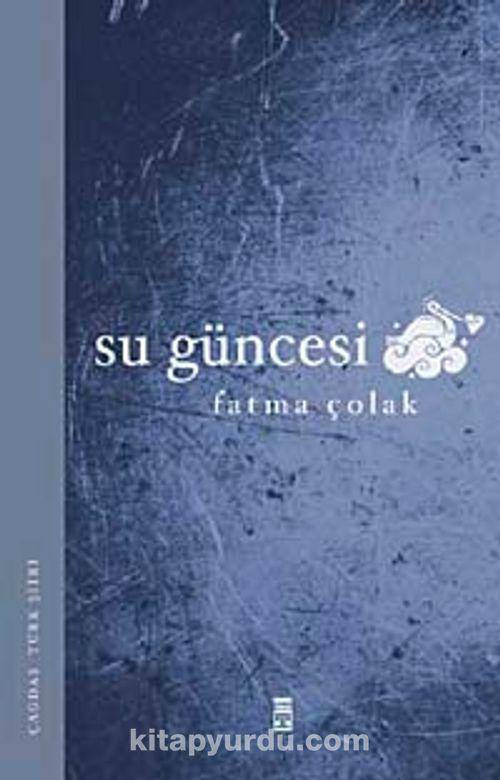 Fatma Çolak, Su Güncesi ile ilgili görsel sonucu