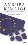 Avrupa Kimliği & Avrupa Birliği'nin Yarım Kalan Hikayesi