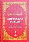 Asr-ı Saadet Dersleri 2