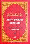 Asr-ı Saadet Dersleri 1 & Akaid- Tefsir- Siyer- İlmihal- Sahabe Hayatı- Temel Esaslar