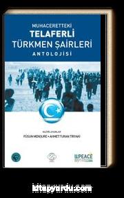 Muhaceretteki Telaferli Türkmen Şairleri Antolojisi