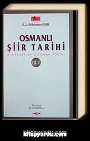 Osmanlı Şiir Tarihi & A History of Ottoman Poetry III-V