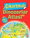 Çıkartmalı Dinozorlar Atlası