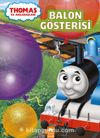 Thomas ve Arkadaşları / Balon Gösterisi