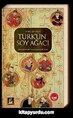 Türk'ün Soy Ağacı & Türk Şeceresi (Cep Boy)