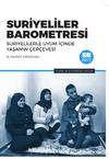 Suriyeliler Barometresi & Suriyelilerle Uyum İçinde Yaşamın Çerçevesi