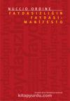 Faydasızlığın Faydası: Manifesto