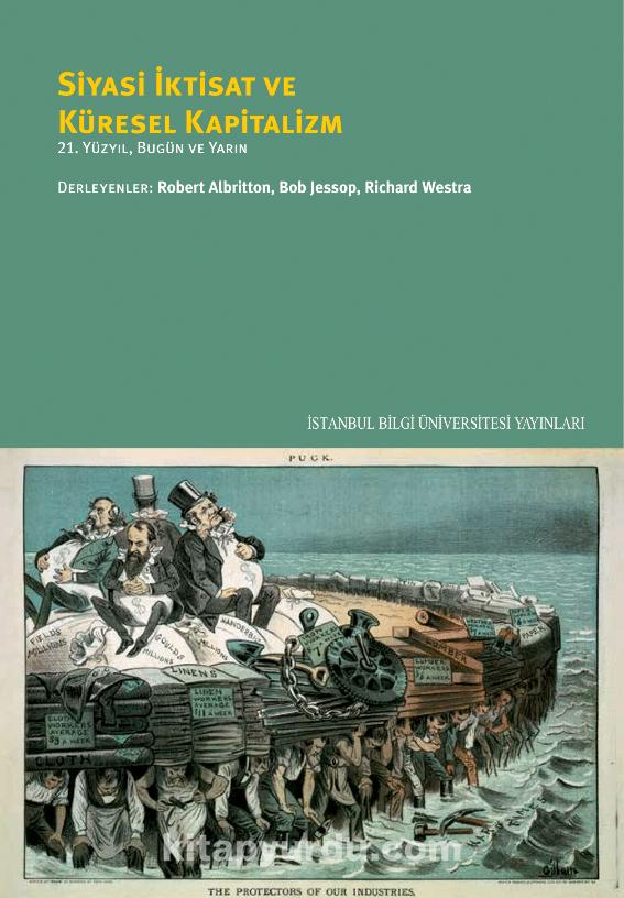 Siyasi İktisat ve Küresel Kapitalizm21. Yüzyıl, Bugün Ve Yarın