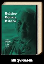 Behice Boran Kitabı & Seçme Metinler ve Üzerine Yazılar