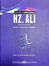 IV. Halife Hz. Ali (ra) Hayatı, Şahsiyeti ve Dönemi